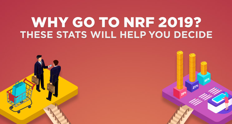 [Infographic] Why will you attend NRF 2019?