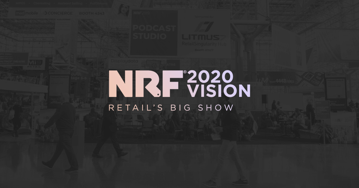 NRF 2020 – The Retail Experts tell us what they found!