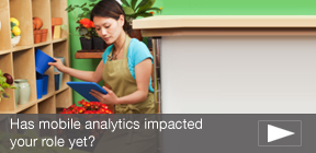 Has mobile analytics impacted your role yet?