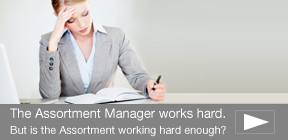Are your Assortments Working as Hard as You Are?